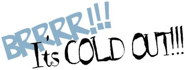 brrr-its-cold-out